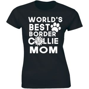 World's Best Border Collie Mom Dog Lovers T-shirt